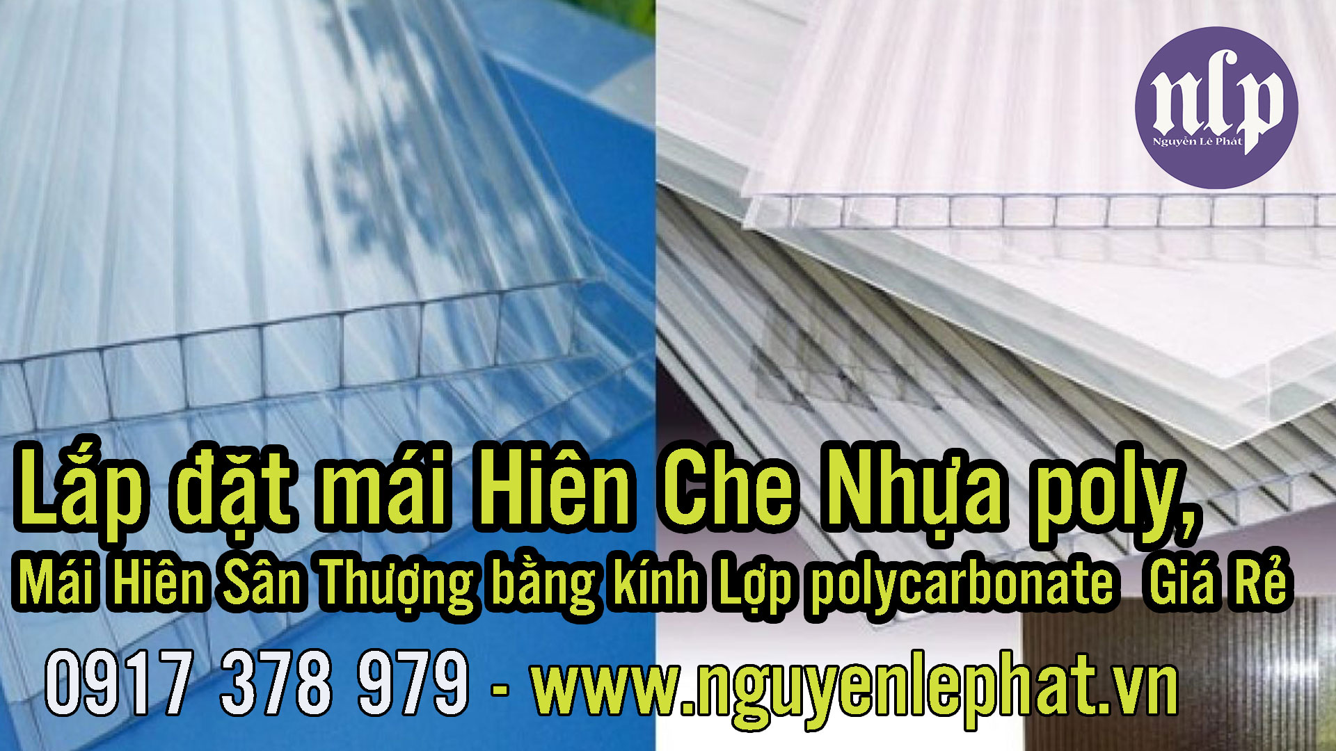 Làm mái che lấy sáng Poly - Thi công mái polycarbonate tây ninh