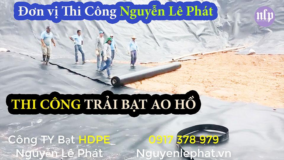 Bạt lót ao hồ chứa nước nuôi cá Nhơn Trạch Đồng Nai